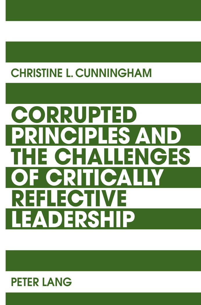 Abbildung von Cunningham | Corrupted Principles and the Challenges of Critically Reflective Leadership | 2011
