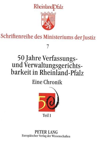 50 Jahre Verfassungs- und Verwaltungsgerichtsbarkeit in Rheinland-Pfalz, 1997 | Buch (Cover)