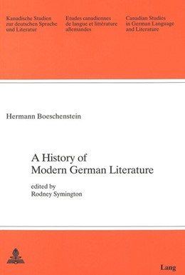Abbildung von Boeschenstein   A History of Modern German Literature   1990   Edited by Rodney Symington   40