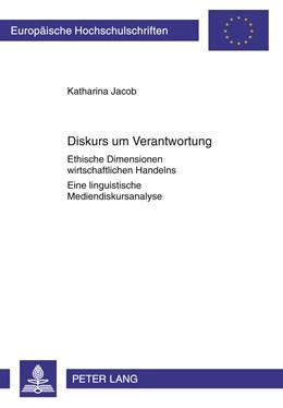 Abbildung von Jacob | Diskurs um Verantwortung | 2011 | Ethische Dimensionen wirtschaf... | 373