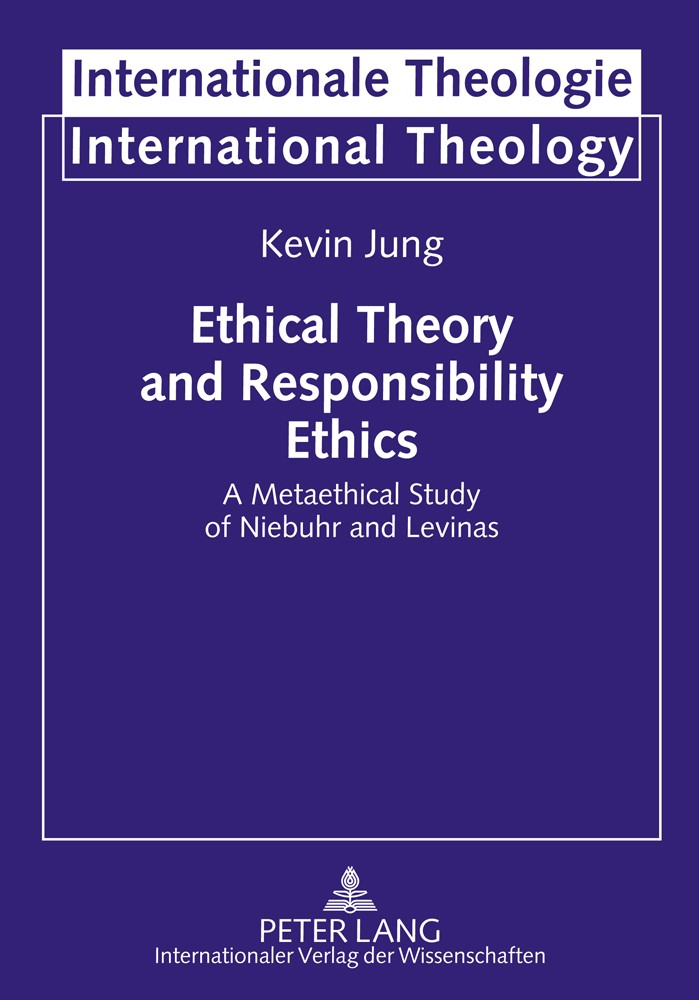 Ethical Theory and Responsibility Ethics | Jung, 2011 | Buch (Cover)