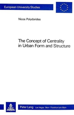Abbildung von Polydorides | The Concept of Centrality in Urban Form and Structure | 1983