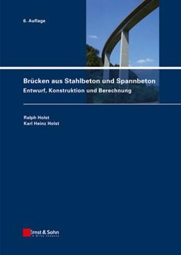 Abbildung von Holst   Brücken aus Stahlbeton und Spannbeton   2013   Entwurf, Konstruktion und Bere...