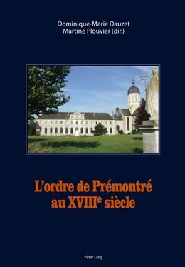 Abbildung von Plouvier / Dauzet | L'ordre de Prémontré au XVIII e siècle | 2011