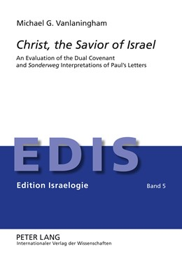 Abbildung von Vanlaningham | Christ, the Savior of Israel | 2012 | An Evaluation of the Dual Cove... | 5
