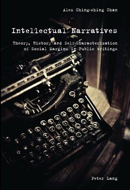 Abbildung von Chan | Intellectual Narratives | 2011 | Theory, History and Self-Chara...
