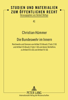 Abbildung von Hümmer | Die Bundeswehr im Innern | 2011 | Reichweite und Grenzen von Art... | 41