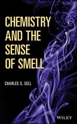 Abbildung von Sell | Chemistry and the Sense of Smell | 2014 | The Chemistry of the Sense of ...