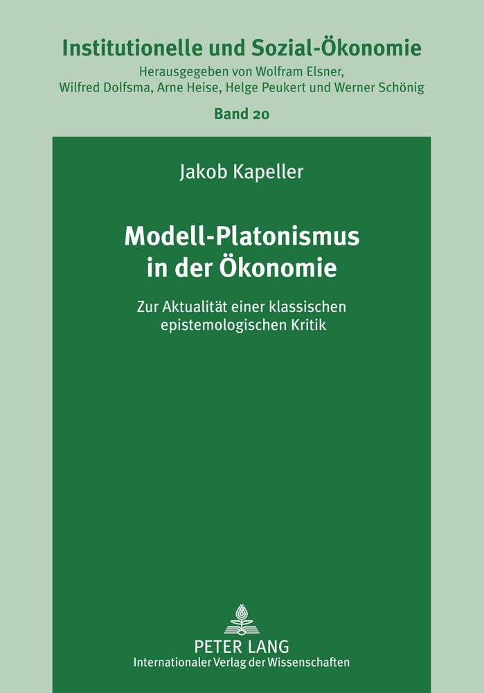 Abbildung von Kapeller | Modell-Platonismus in der Ökonomie | 2011