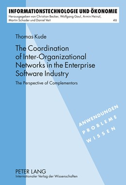 Abbildung von Kude | The Coordination of Inter-Organizational Networks in the Enterprise Software Industry | 2012 | The Perspective of Complemento... | 46
