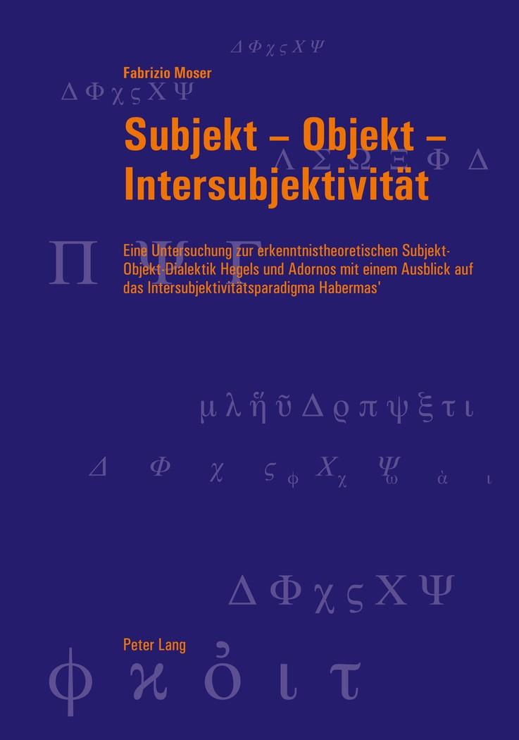 Subjekt – Objekt – Intersubjektivität | Moser, 2011 | Buch (Cover)