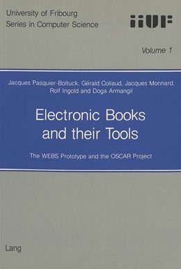 Abbildung von Pasquier-Boltuck / Ingold / Monnard | Electronic Books and their Tools | 1992 | The WEBS Prototype and the OSC... | 1