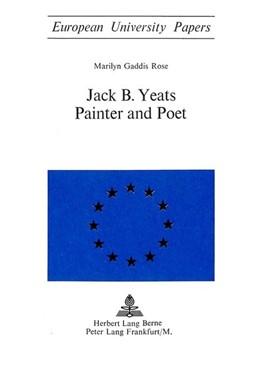 Abbildung von Gaddis | Jack B. Yeats: Painter and Poet | 1972