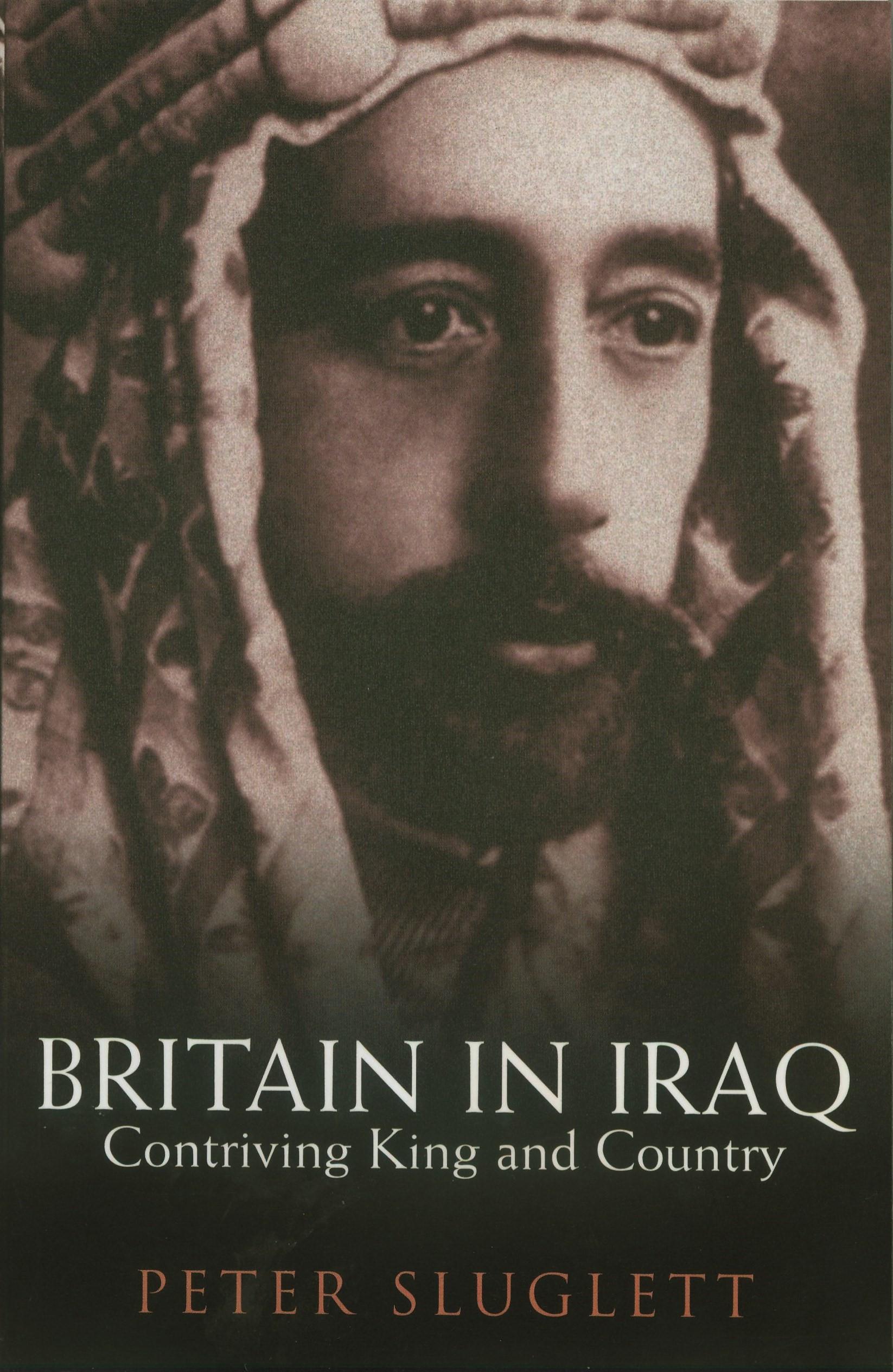 Abbildung von Sluglett | Britain in Iraq | 2007