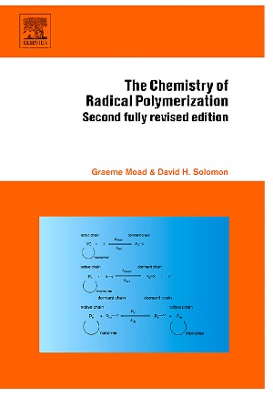 Abbildung von Moad / Solomon | The Chemistry of Radical Polymerization | 2nd edition | 2005