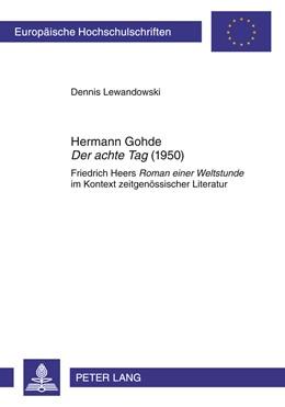 Abbildung von Lewandowski | Hermann Gohde «Der achte Tag» (1950) | 2011 | Friedrich Heers «Roman einer W... | 2024