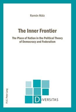 Abbildung von Maiz | The Inner Frontier | 2011 | The Place of Nation in the Pol... | 11
