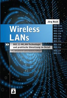 Abbildung von Rech | Wireless LANs | 4., akt. u. erw. Aufl. | 2012 | 802.11-WLAN-Technologie und pr...