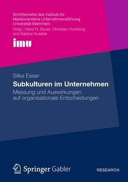 Abbildung von Esser | Subkulturen im Unternehmen | 1. Auflage 2012 | 2012 | Messung und Auswirkungen auf o...
