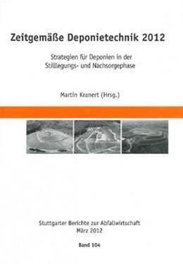 Abbildung von Kranert | Zeitgemäße Deponietechnik 2012 | 2012 | Strategien für Deponien in der... | 104