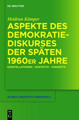 Abbildung von Kämper | Aspekte des Demokratiediskurses der späten 1960er Jahre | 1. Auflage | 2012 | Konstellationen - Kontexte - K...