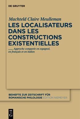 Abbildung von Meulleman   Les localisateurs dans les constructions existentielles   1. Auflage   2012   Approche comparée en espagnol,...