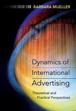Dynamics of International Advertising | Mueller | Second Printing, 2009 | Buch (Cover)