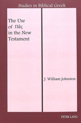 Abbildung von Johnston | The Use of Pas in the New Testament | 2004 | 11