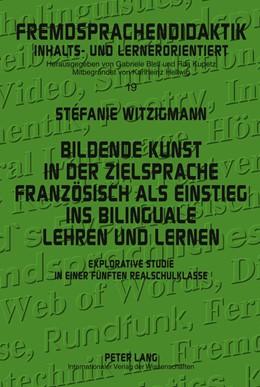 Abbildung von Witzigmann   Bildende Kunst in der Zielsprache Französisch als Einstieg ins bilinguale Lehren und Lernen   2011   Explorative Studie in einer fü...   19
