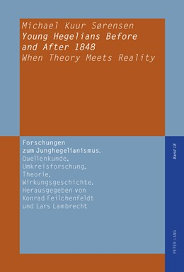 Abbildung von Kuur Sorensen | Young Hegelians Before and After 1848 | 2011 | When Theory Meets Reality | 18