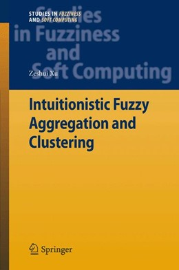 Abbildung von Xu   Intuitionistic Fuzzy Aggregation and Clustering   2013   279
