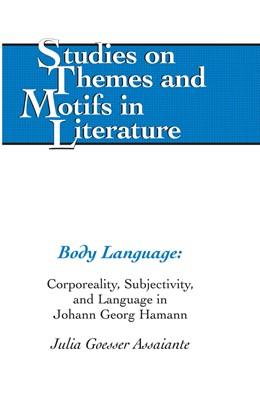 Abbildung von Goesser Assaiante | Body Language | 2011 | Corporeality, Subjectivity, an... | 111