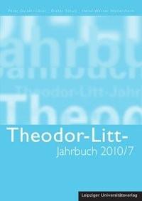Abbildung von Gutjahr-Löser / Schulz / Wollersheim | Theodor-Litt-Jahrbuch Band 2010/7: Wissenschaft und Akademische Bildung | 2010