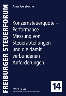 Abbildung von Gersbacher | Konzernsteuerquote - Performance Messung von Steuerabteilungen und die damit verbundenen Anforderungen | 1. Auflage | 2011 | 14 | beck-shop.de