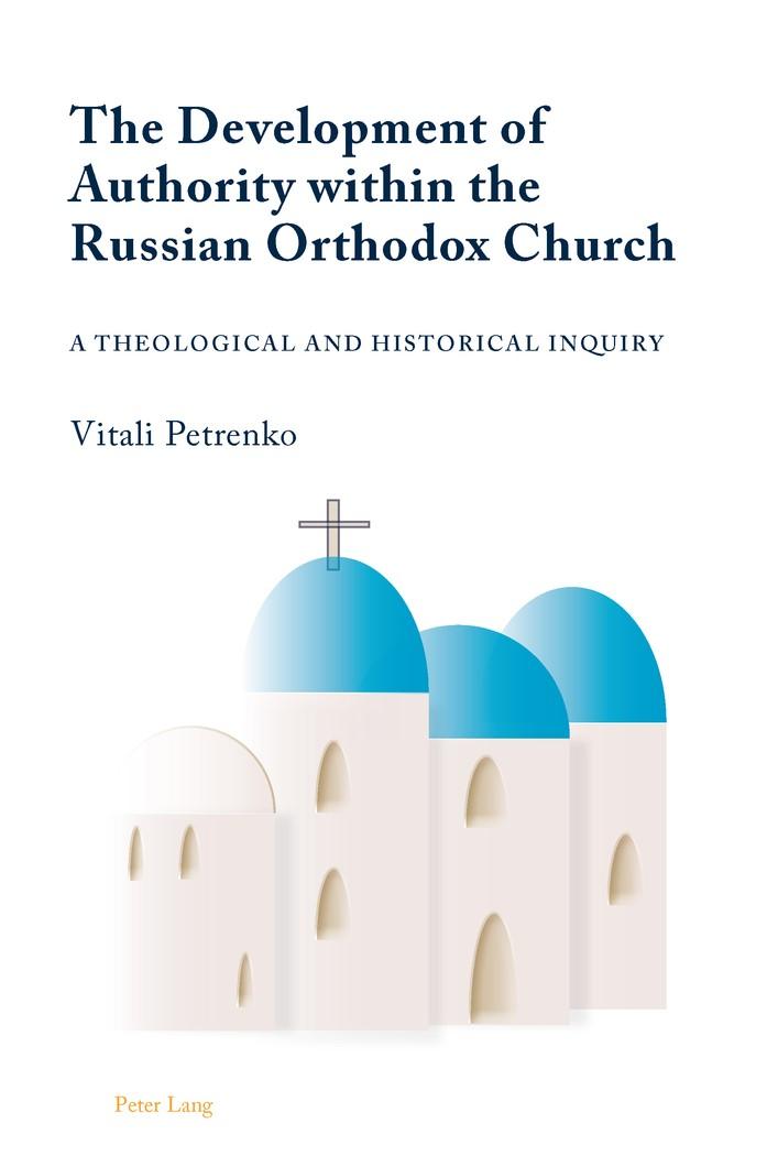 Abbildung von Petrenko | The Development of Authority within the Russian Orthodox Church | 2011