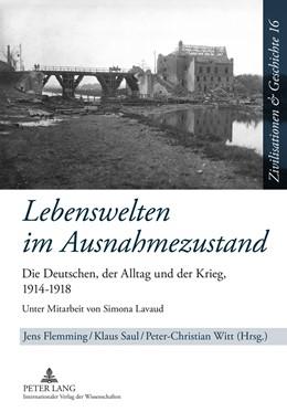Abbildung von Flemming / Saul / Witt | Lebenswelten im Ausnahmezustand | 2011 | Die Deutschen, der Alltag und ... | 16