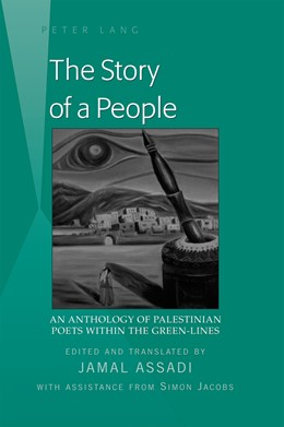 Abbildung von Assadi | The Story of a People | 2011 | An Anthology of Palestinian Po...