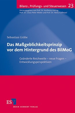 Abbildung von Gräbe | Das Maßgeblichkeitsprinzip vor dem Hintergrund des BilMoG | 1. Auflage 2012 | 2012 | Geänderte Reichweite – neue Fr... | 23
