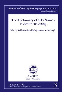 Abbildung von Kowalczyk / Widawski   The Dictionary of City Names in American Slang   2011   3