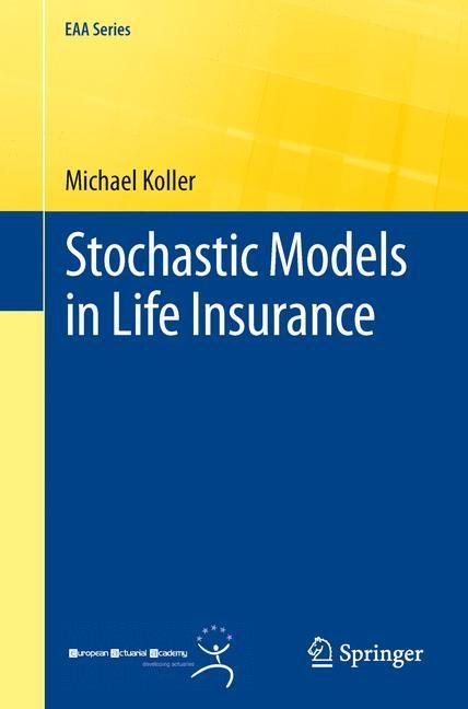 Abbildung von Koller | Stochastic Models in Life Insurance | 2012