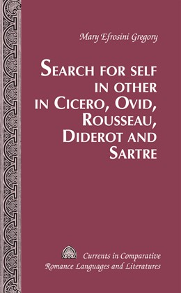 Abbildung von Gregory | Search for Self in Other in Cicero, Ovid, Rousseau, Diderot and Sartre | 2010 | 197