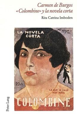 Abbildung von Imboden | Carmen de Burgos «Colombine» y la novela corta | 2001 | 19
