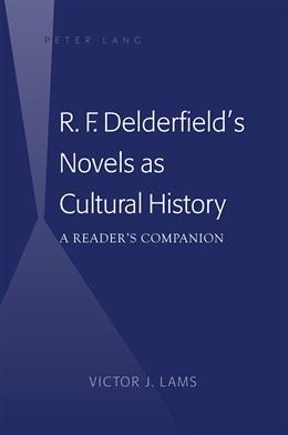 Abbildung von Lams | R. F. Delderfield's Novels as Cultural History | 2012 | A Reader's Companion