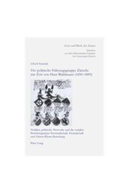 Abbildung von Vonrufs | Die politische Führungsgruppe Zürichs zur Zeit von Hans Waldmann (1450-1489) | 2002 | Struktur, politische Networks ... | 94