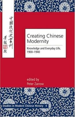 Abbildung von Zarrow | Creating Chinese Modernity | 2005 | Knowledge and Everyday Life, 1... | 4