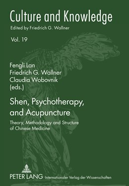 Abbildung von Lan / Wobovnik / Wallner | Shen, Psychotherapy, and Acupuncture | 2011 | Theory, Methodology and Struct... | 19