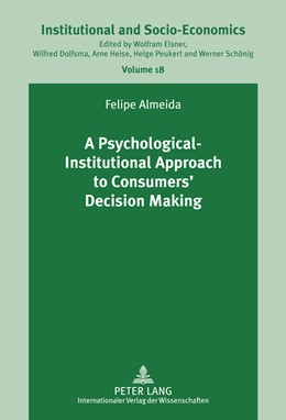 Abbildung von Almeida | A Psychological-Institutional Approach to Consumers' Decision Making | 2011 | 18