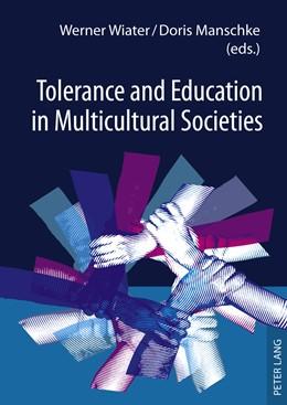 Abbildung von Manschke / Wiater   Tolerance and Education in Multicultural Societies   2011