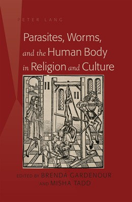 Abbildung von Tadd / Gardenour | Parasites, Worms, and the Human Body in Religion and Culture | 2012