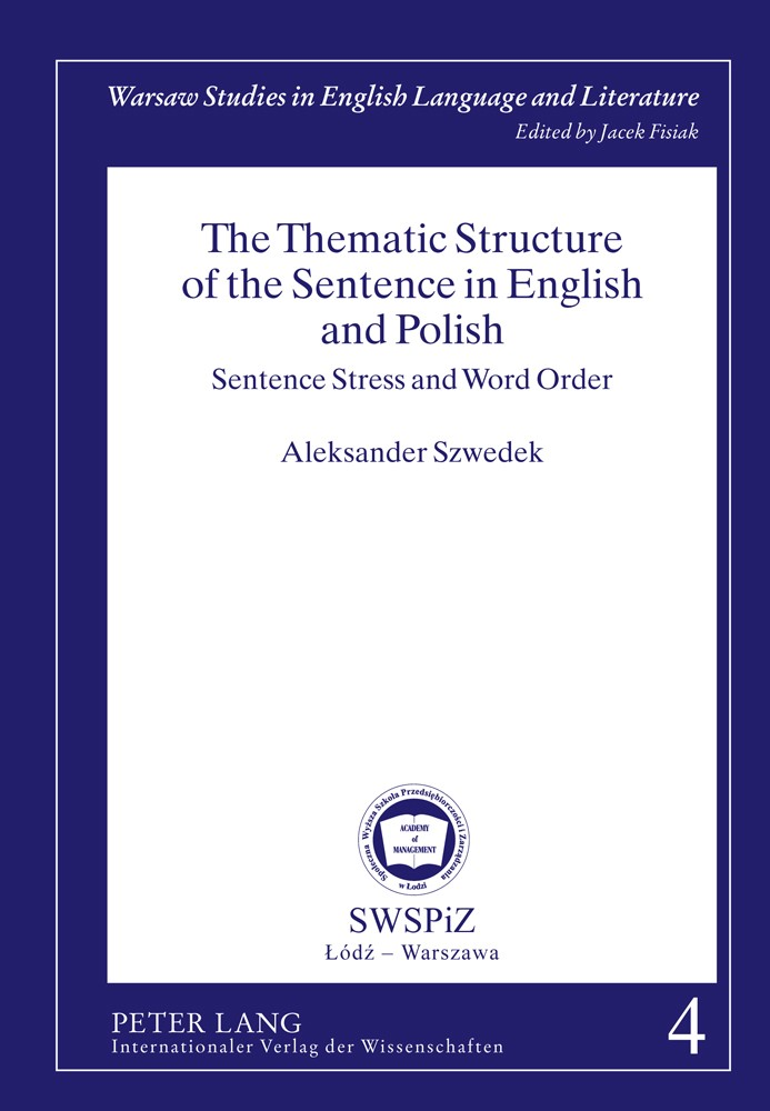 Abbildung von Szwedek | The Thematic Structure of the Sentence in English and Polish | 2011